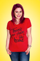 THERE'S NO PLACE LIKE HOME Women/Junior Fitted T-Shirt