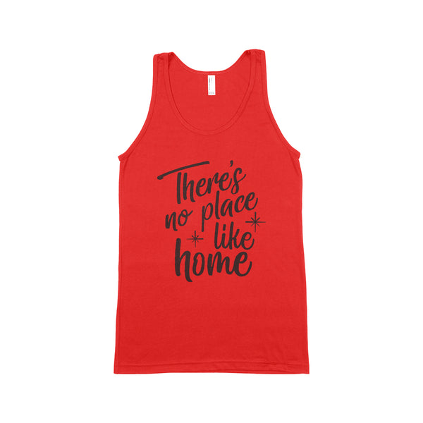 THERE'S NO PLACE LIKE HOME Unisex Tank Top