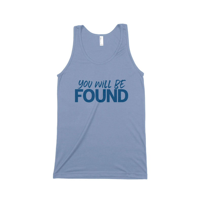 YOU WILL BE FOUND Unisex Tank Top