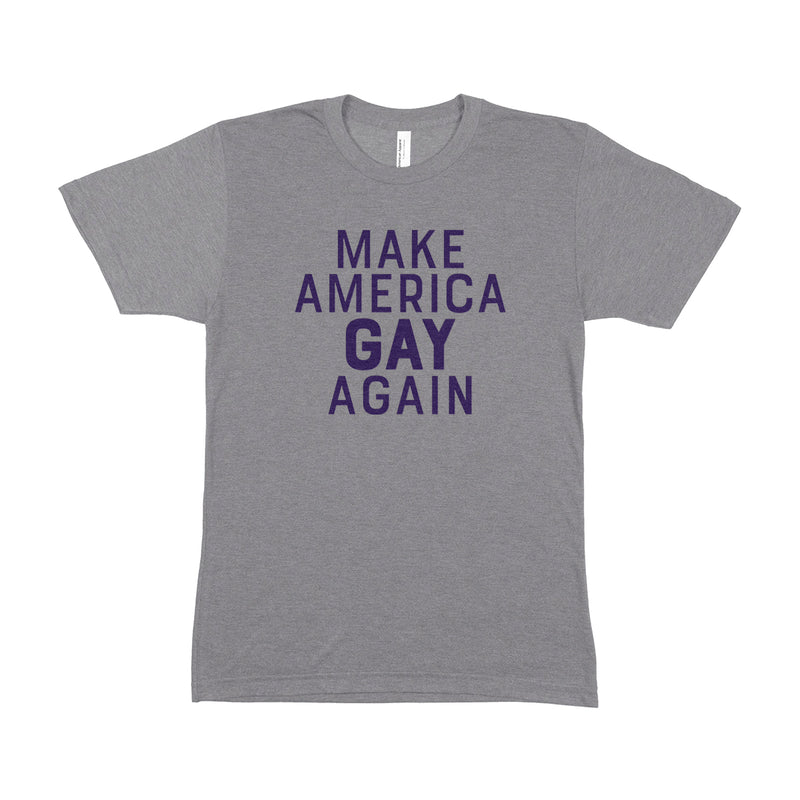 MAKE AMERICA GAY AGAIN Unisex T-Shirt