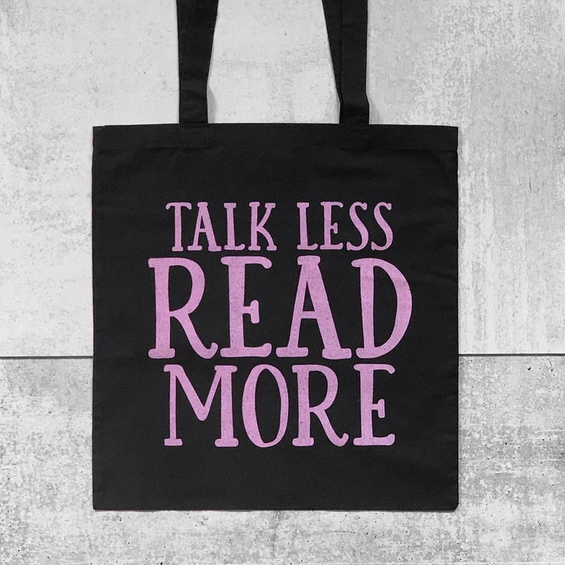 TALK LESS READ MORE Tote Bag