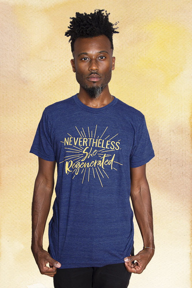 NEVERTHELESS, SHE REGENERATED Unisex T-shirt