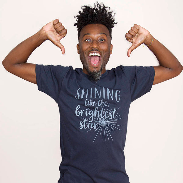 SHINING LIKE THE BRIGHTEST STAR Unisex T-shirt