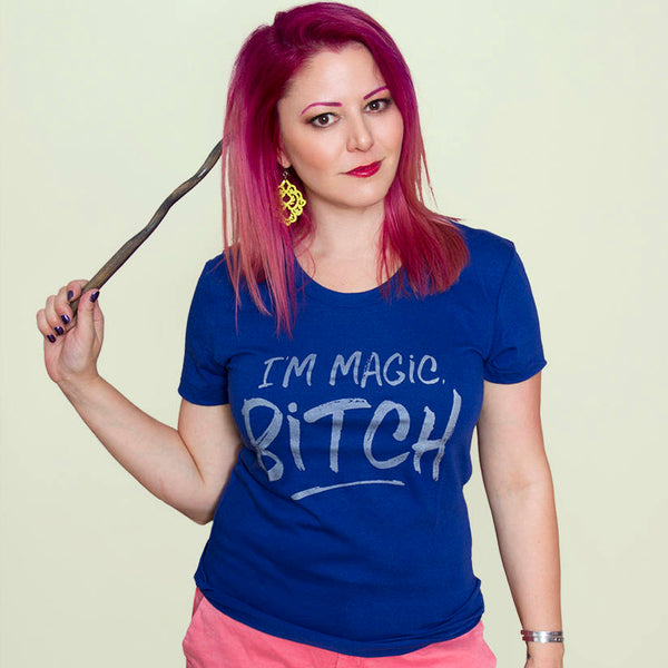 I'M MAGIC, BITCH!  Women/Junior Fitted T-Shirt