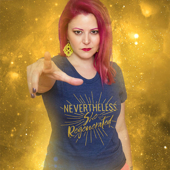 NEVERTHELESS, SHE REGENERATED Women's Fitted Tshirt