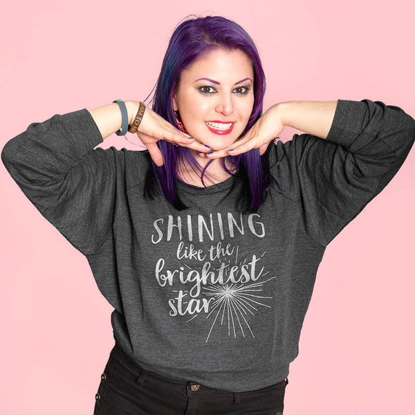 SHINING LIKE THE BRIGHTEST STAR Light Weight Raglan Pullover