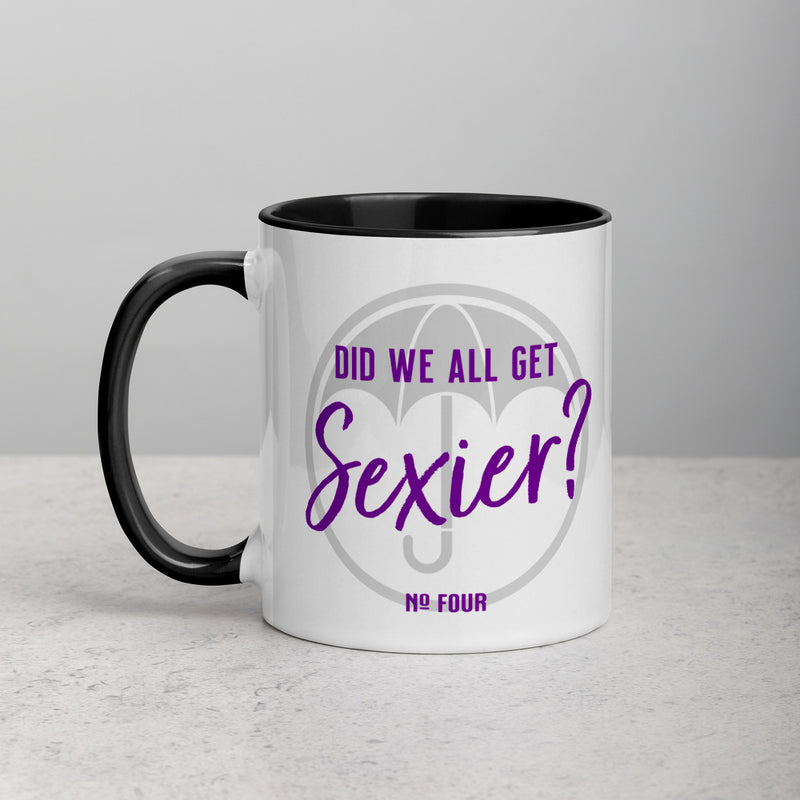 DID WE ALL GET SEXIER? Mug with Color Inside
