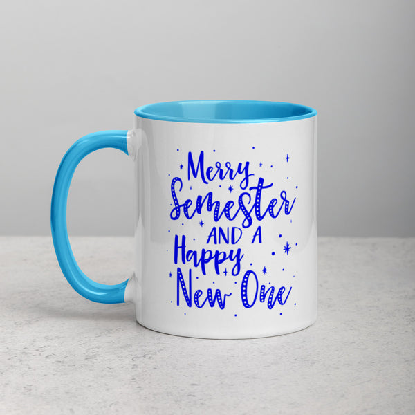 MERRY SEMESTER AND A HAPPY NEW ONE Mug with Color Inside