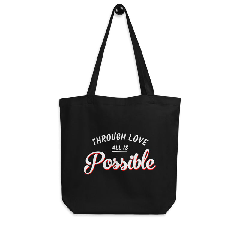 ALL IS POSSIBLE Eco Tote Bag