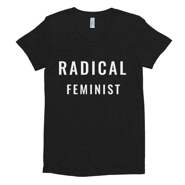 RADICAL FEMINIST  Women/Junior Fitted T-Shirt