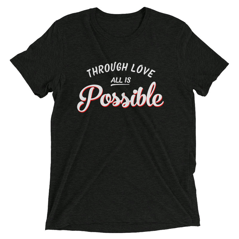 ALL IS POSSIBLE Unisex T-shirt