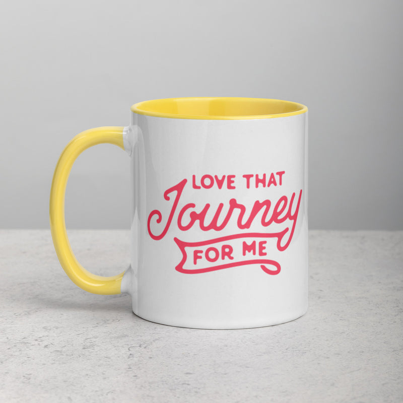 LOVE THAT JOURNEY FOR ME Mug with Color Inside
