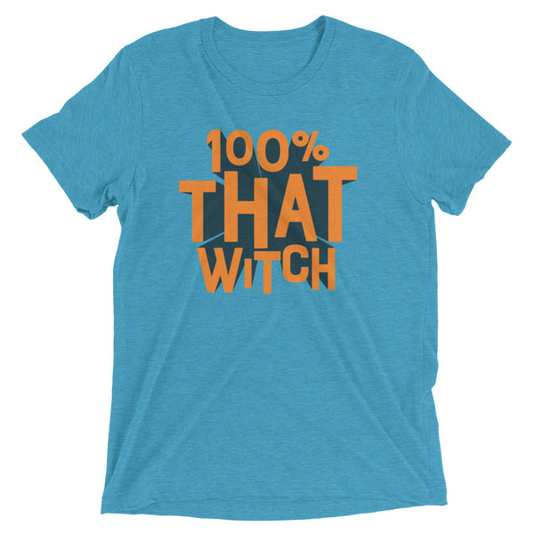 100% THAT WITCH Unisex T-shirt