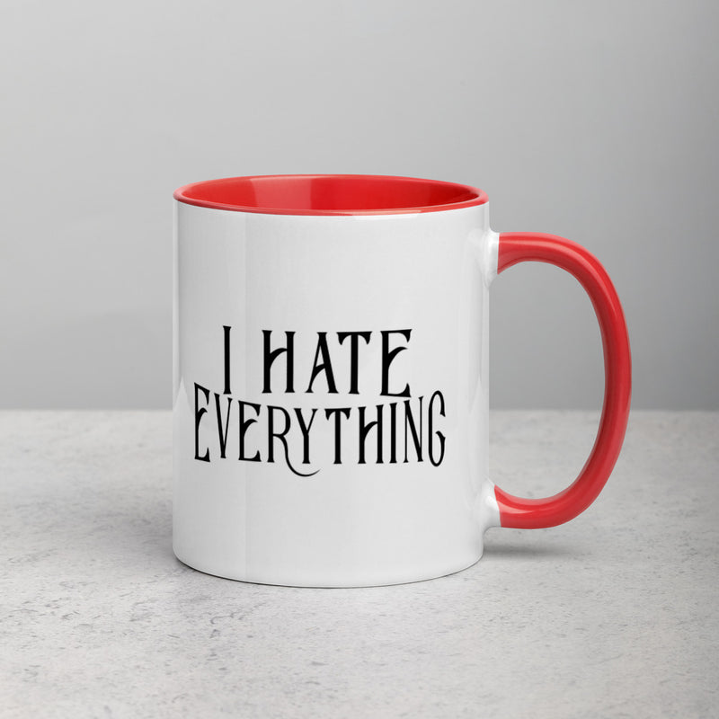 I HATE EVERYTHING Mug with Color Inside