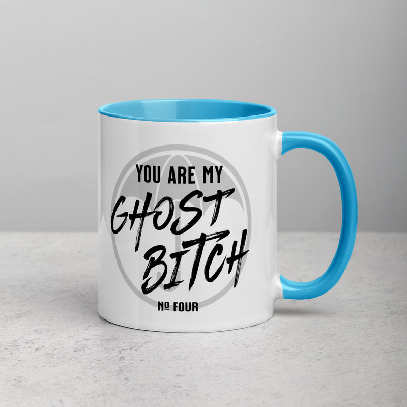 YOU ARE MY GHOST BITCH Mug with Color Inside