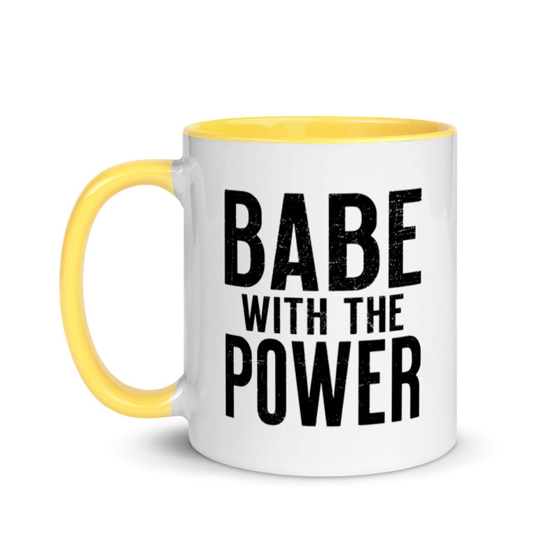 BABE WITH THE POWER Mug with Color Inside