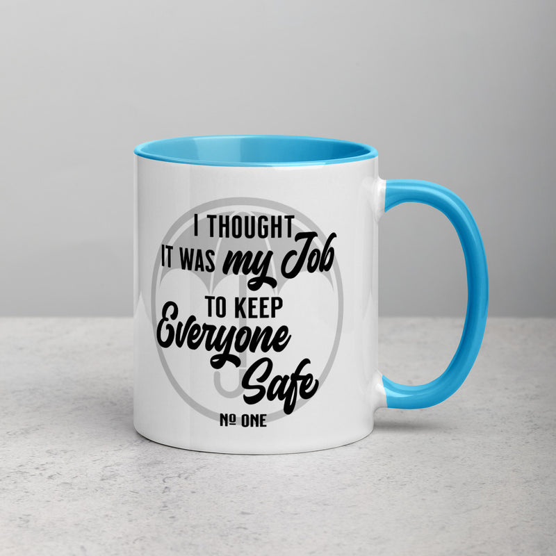 I THOUGHT IT WAS MY JOB Mug with Color Inside