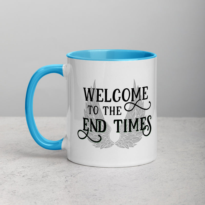 WELCOME TO THE END TIMES Mug with Color Inside