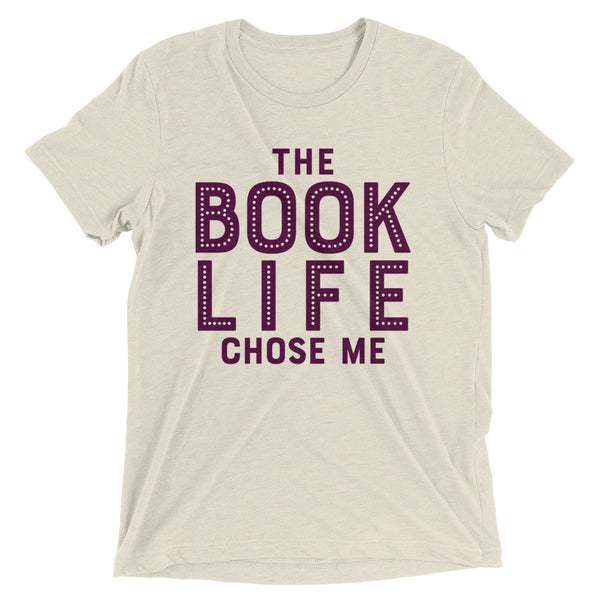 THE BOOK LIFE CHOSE ME Unisex T-shirt