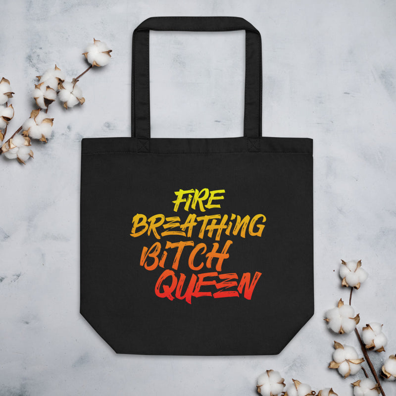 FIRE BREATHING BITCH QUEEN Eco Tote Bag