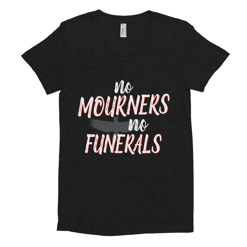 NO MOURNERS Women/Junior Fitted T-Shirt