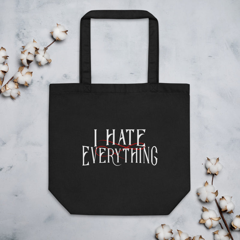I HATE EVERTHING Eco Tote Bag