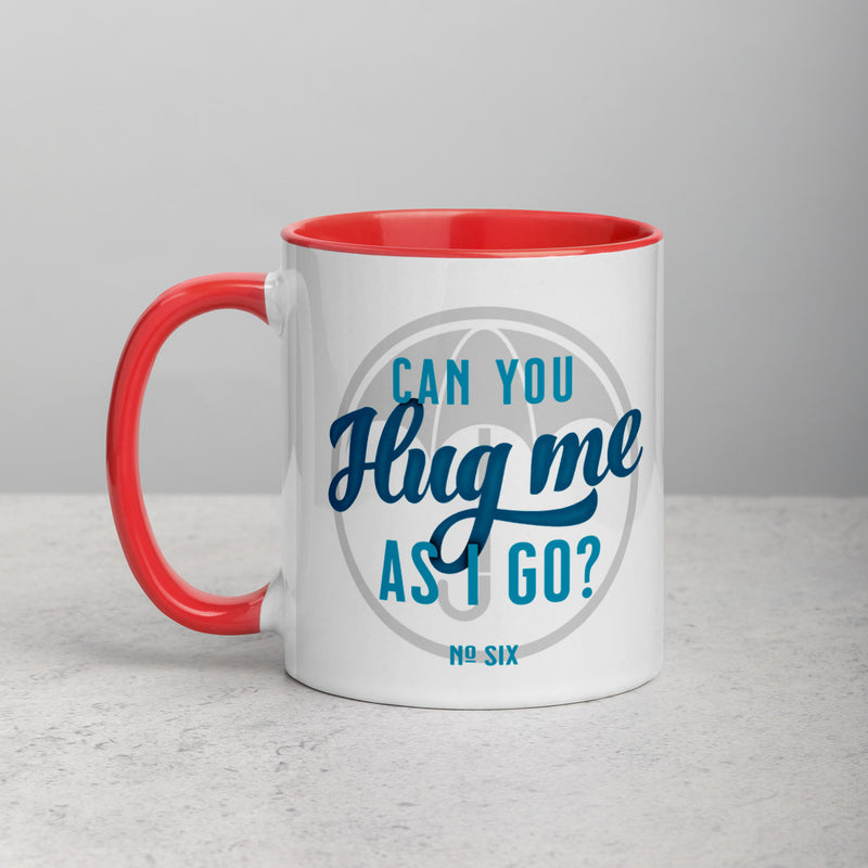CAN YOU HUG ME AS I GO? Mug with Color Inside