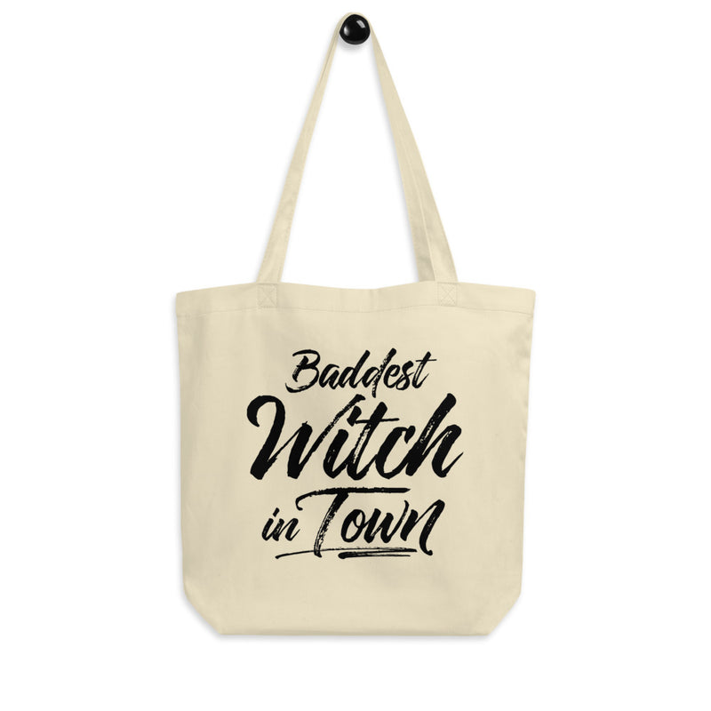 BADDEST WITCH IN TOWN Eco Tote Bag