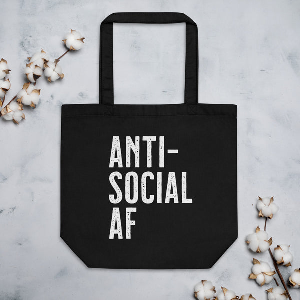 ANTI-SOCIAL AF Eco Tote Bag