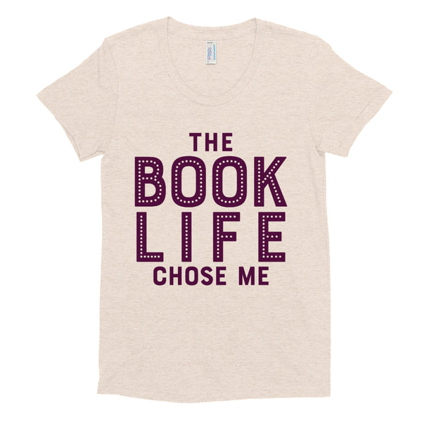 THE BOOK LIFE CHOSE ME Women/Junior Fitted T-Shirt