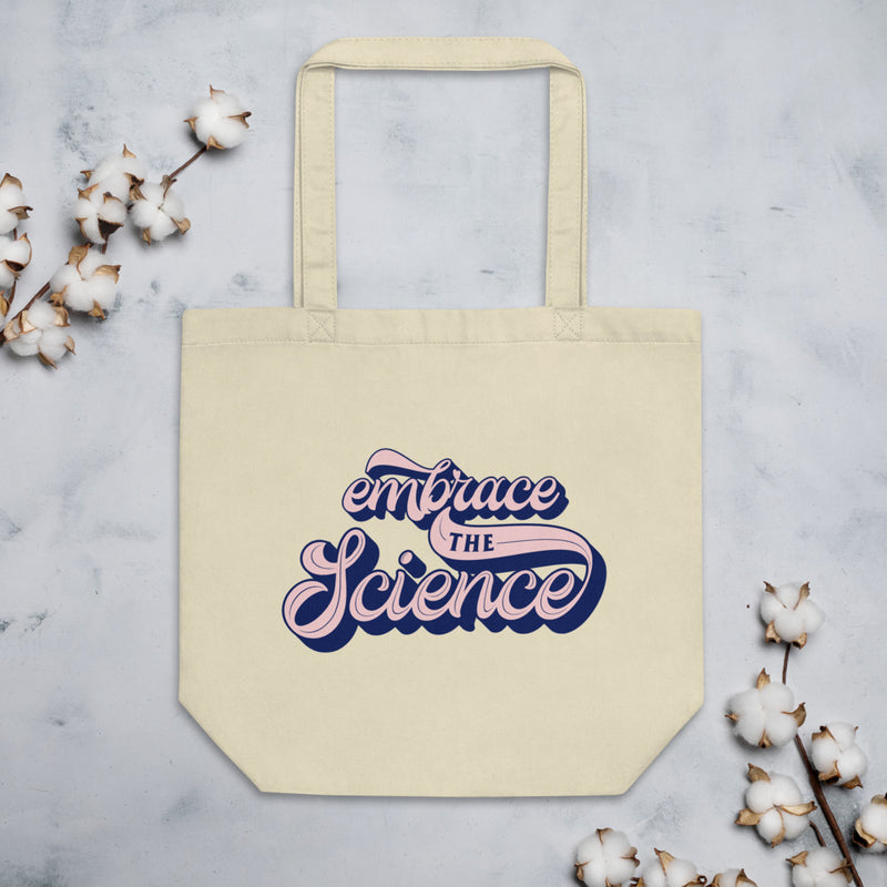 EMBRACE THE SCIENCE Eco Tote Bag