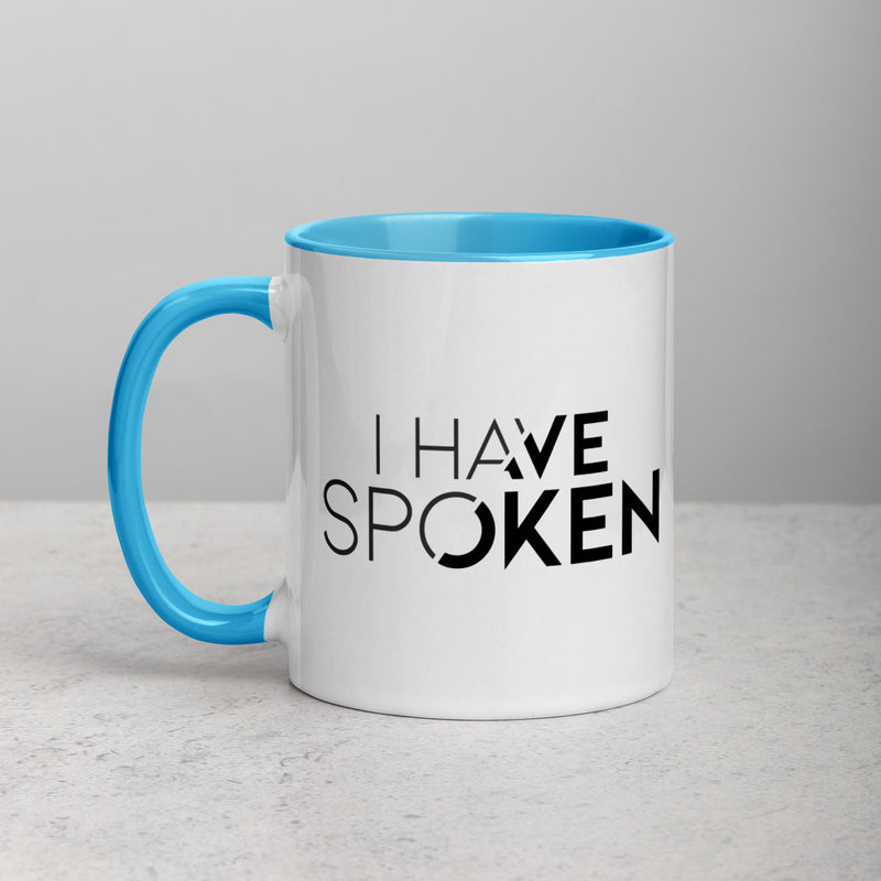 I HAVE SPOKEN Mug with Color Inside