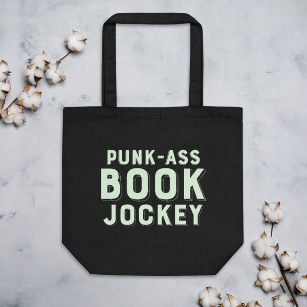 PUNK-ASS BOOK JOCKEY Eco Tote Bag