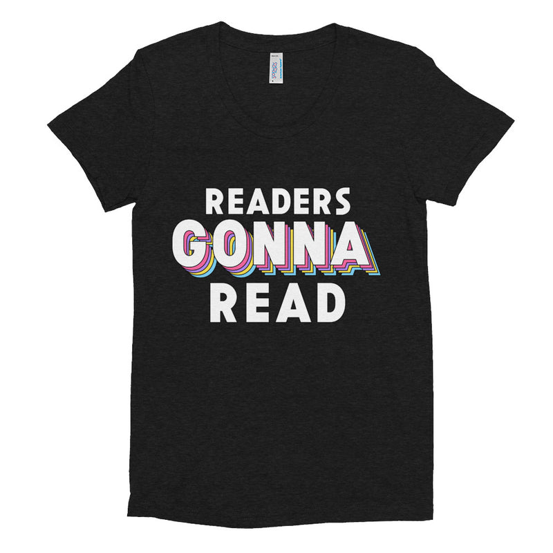 READERS GONNA READ Women/Junior Fitted T-Shirt