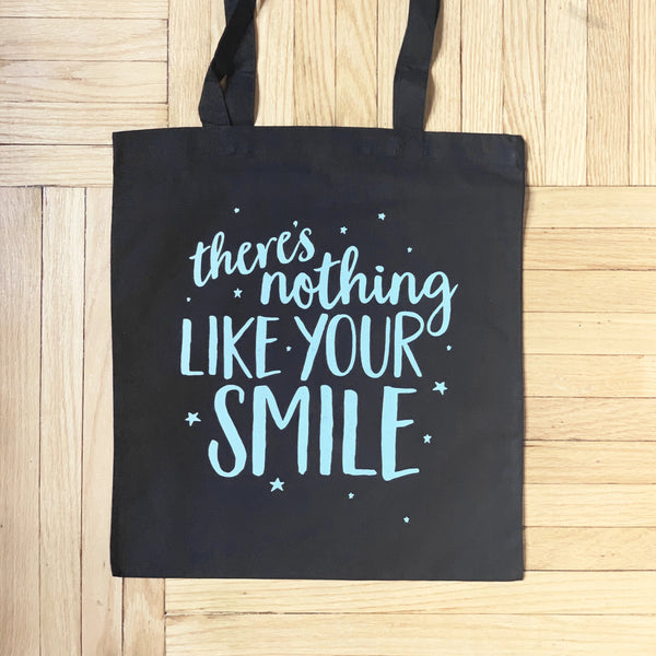 NOTHING LIKE YOUR SMILE tote bag