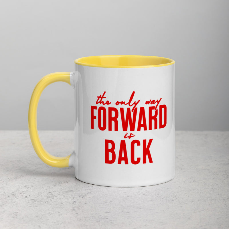 ONLY WAY FORWARD Mug with Color Inside