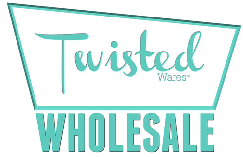 Twisted Wares Wholesale