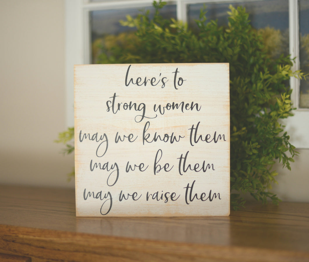 Motivational Wood Sign - Strong Women Wood Sign