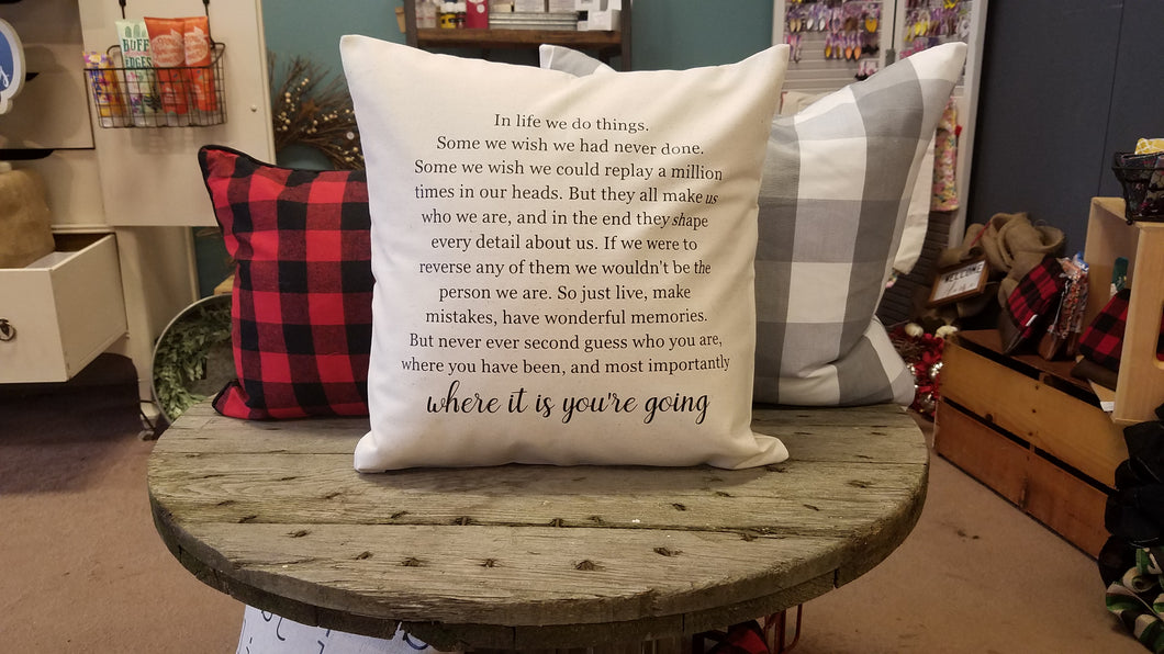 Where It Is You're Going Pillow
