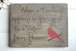 When A Cardinal Appears In Your Yard Wood Sign
