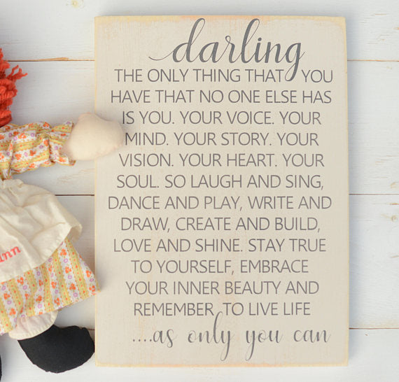 Darling As Only You Can Wood Sign