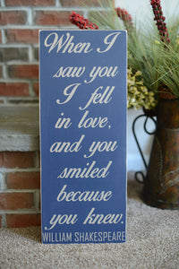When I Saw You I Fell In Love Wood Sign