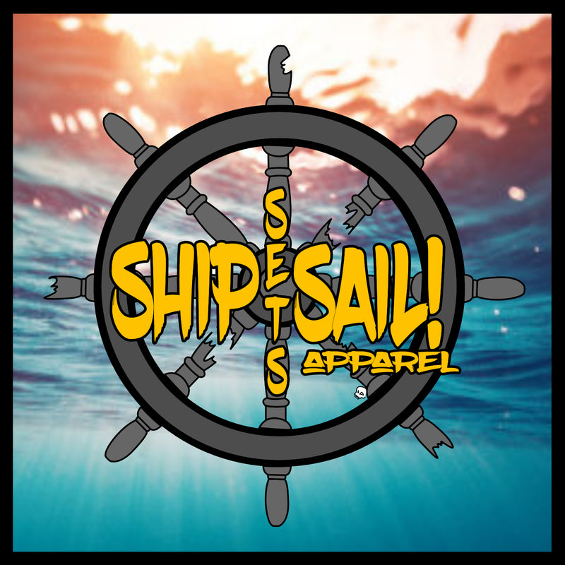 SHIP SETS SAIL! Apparel
