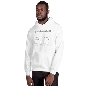 "Boundaries ""Not My Job"" Unisex Hoodie"