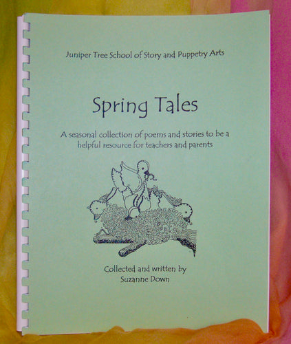 'Spring Tales for Young Children'. A Resource Story Collection for Teachers and Parents