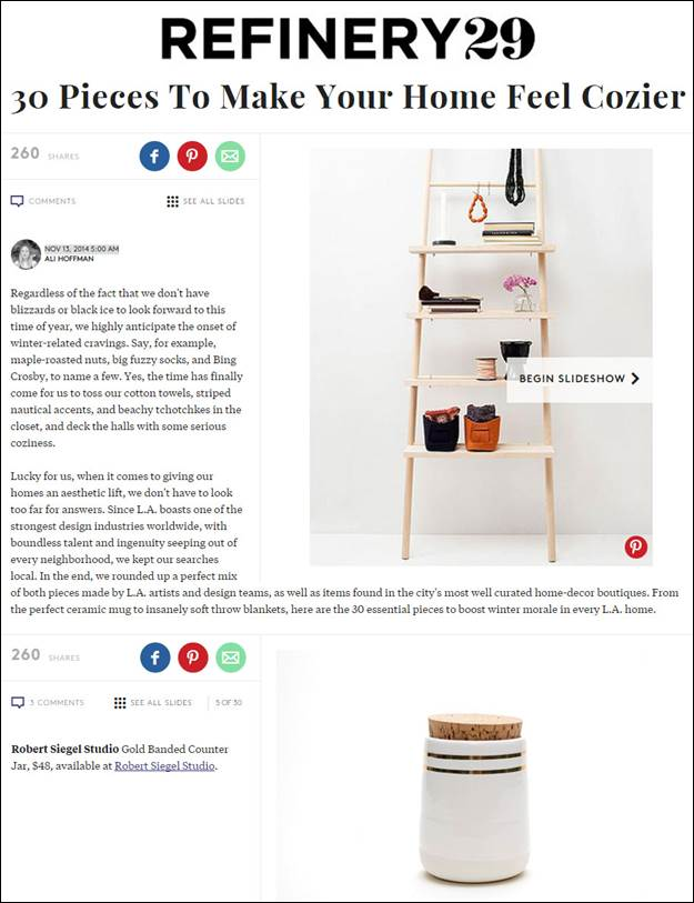 "Refinery29.com – Robert Siegel Studio's Gold Banded Counter Jar one of ""30 Pieces to Make Your Home Feel Cozier"""