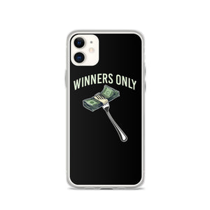 Winners Only iPhone Case