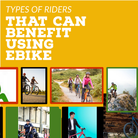 20 Types Of Riders That  Can Benefit Using E-bike