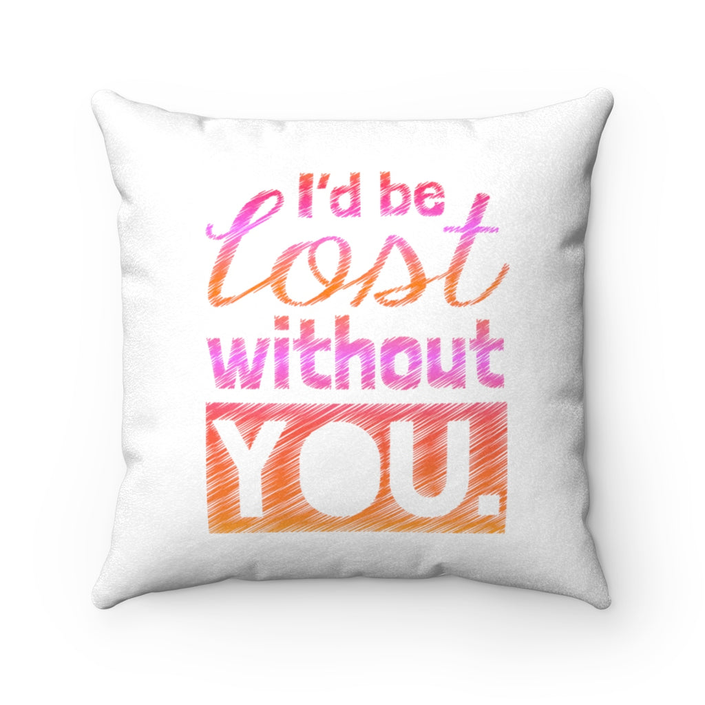 Lost without You Faux Suede Accent Pillow
