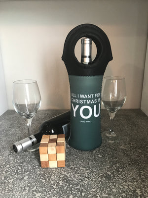 All I Want for Christmas - Holiday Insulated Wine Tote